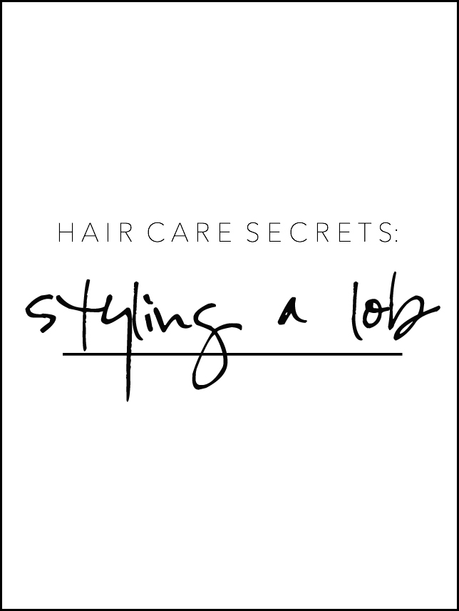 styling a lob, finding beautiful truth, hair care secrets