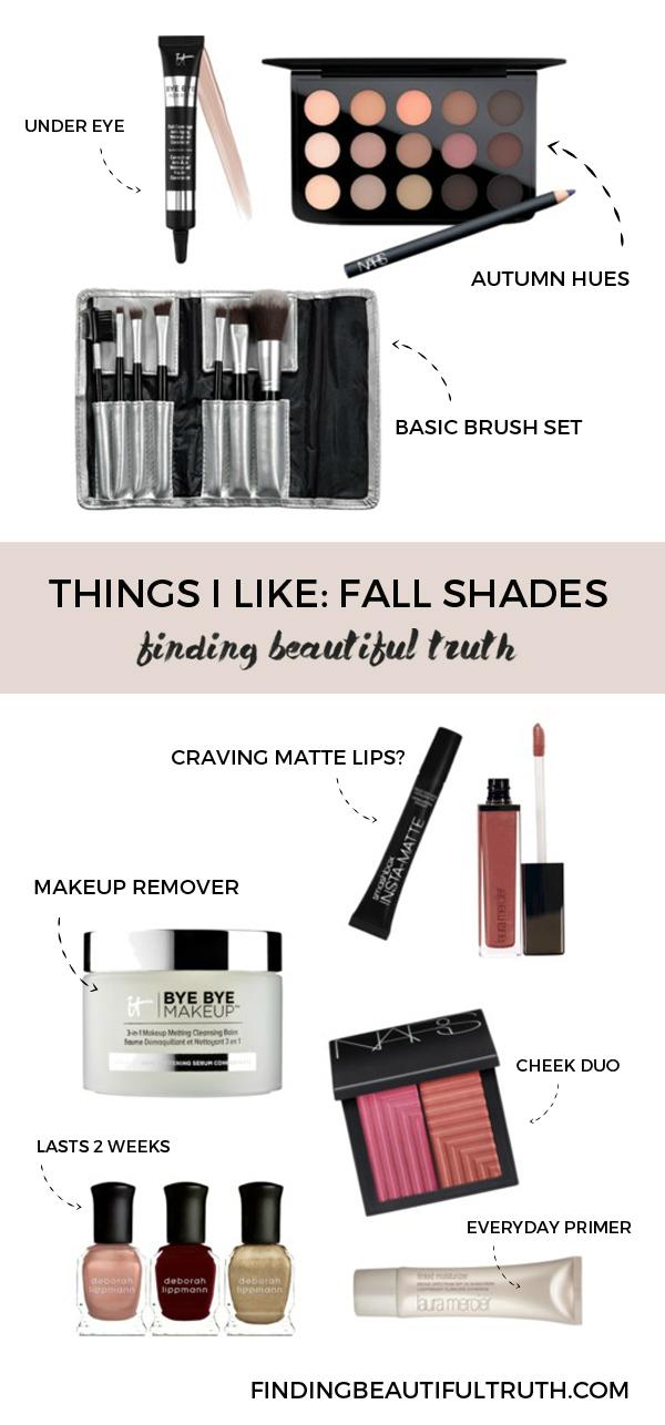 fall makeup shades + beauty buys via Finding Beautiful Truth