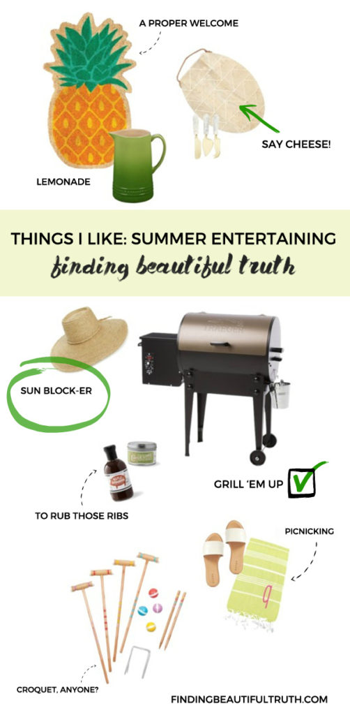 Things I Like Summer Entertaining Finding Beautiful Truth