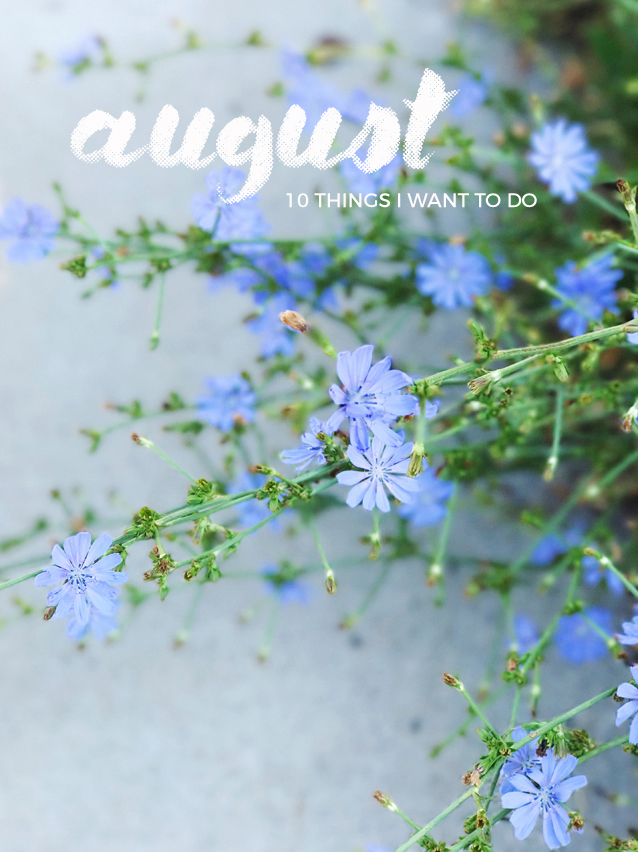 what's on my august to-do list? | via Finding Beautiful Truth