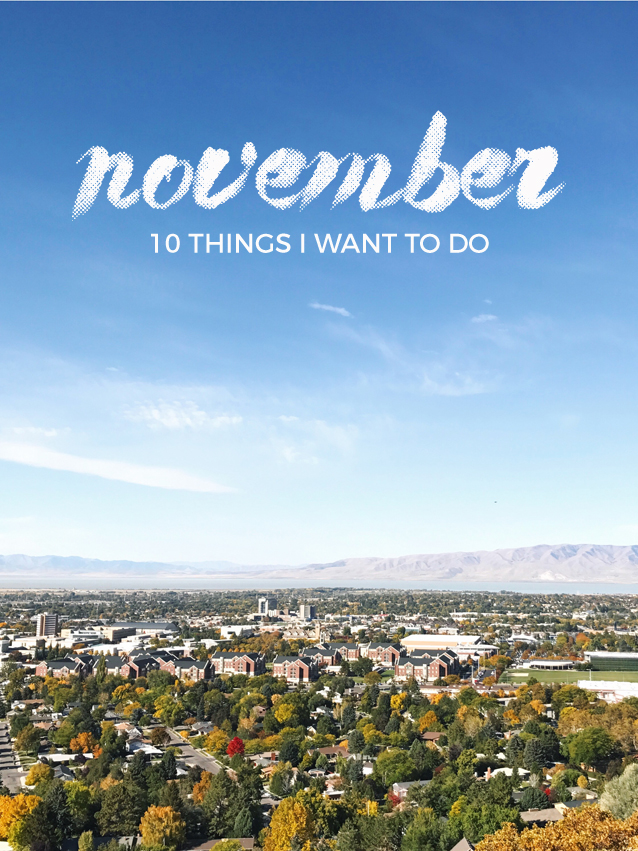 10 things I want to do in november | Finding Beautiful Truth