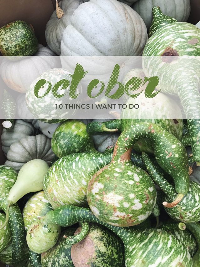 10 things i want to do in october | fall to-do list via Finding Beautiful Truth