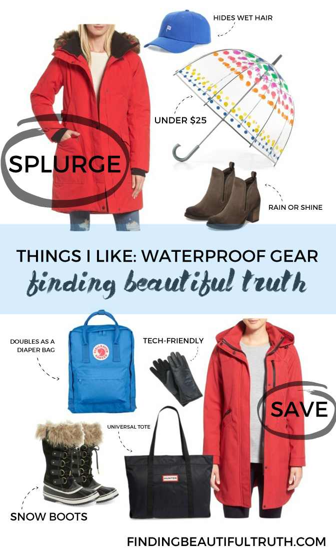 things i like: waterproof gear for rain or snow | Finding Beautiful Truth